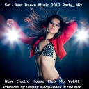 Set - Best Dance Music 2012_Junho - Party_ Mix_ New_ Electro_ House_ Club_ Mix_Vol.02